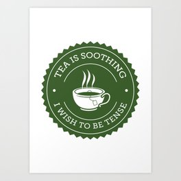 Tea Quote Art Print