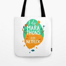 I Do Marathons On Netflix Tote Bag