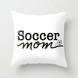 Socce Mom Throw Pillow