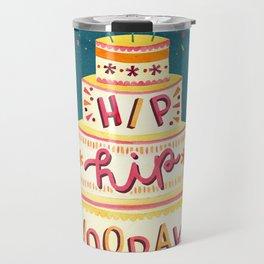 Hip Hip Hooray Cake Travel Mug