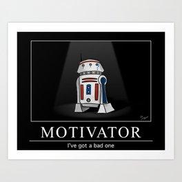 Bad Motivator Art Print