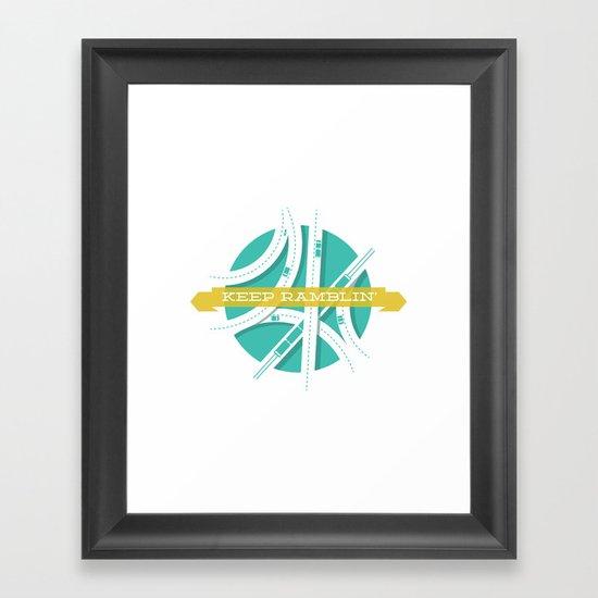 Keep Ramblin Framed Art Print