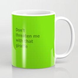 Green Butcher's Quote  Coffee Mug