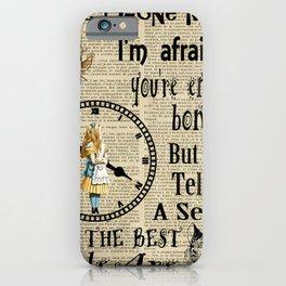 alice in wonderland have I gone mad ?  iPhone Case