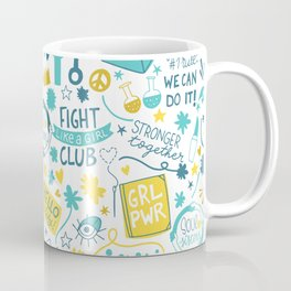 Fight like a girl sisterhood Coffee Mug