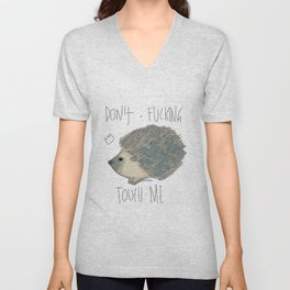 DON'T FUCKING TOUCH ME Unisex V-Neck