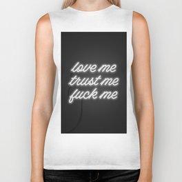 Love Me Trust Me Fuck Me Biker Tank