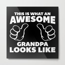 Awesome Grandpa Funny Quote Metal Print