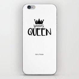 YAAAS Queen - Broad City - Typography iPhone Skin