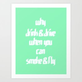 Smoke & Fly Art Print