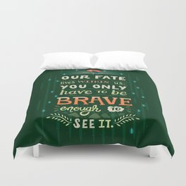 Would you change your fate? Duvet Cover