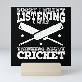 I Was Thinking About Cricket Cricketer Sport Ball Mini Art Print