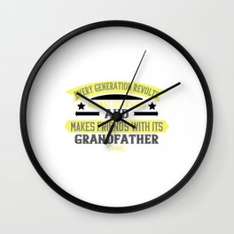 Every generation revolts against fatther Wall Clock