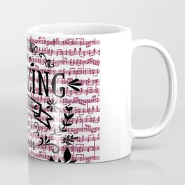 Notes are the building blocks of much written music Coffee Mug