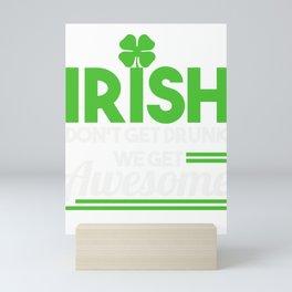 Irish Don't Get Drunk Clover St Patrick's Day Shamrock Lacrosse Gift Mini Art Print