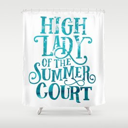 High Lady Summer Court ACOTAR Shower Curtain