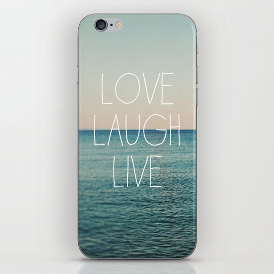 Love Laugh Live #2 iPhone Skin