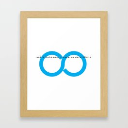 We were infinite Framed Art Print