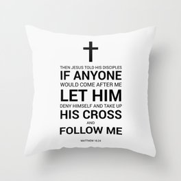 Matthew 16:24 Throw Pillow
