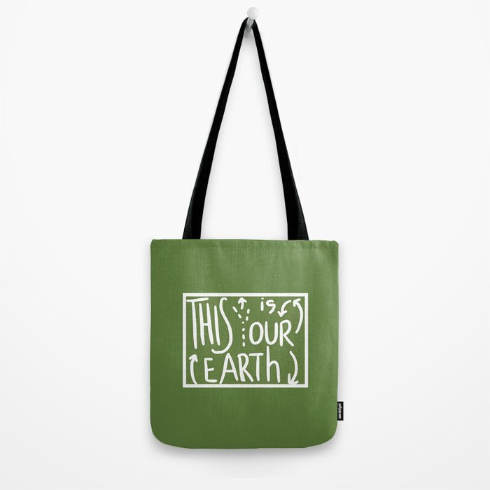 This Is (Y)Our Earth Tote Bag