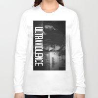 ultraviolence Long Sleeve T-shirts featuring ULTRAVIOLENCE GIRL. by Beauty Killer Art