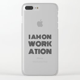 I am on workation (digital nomad t-shirt) Black Clear iPhone Case