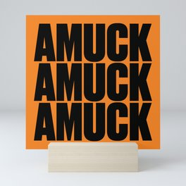 Amuck Amuck Amuck Mini Art Print