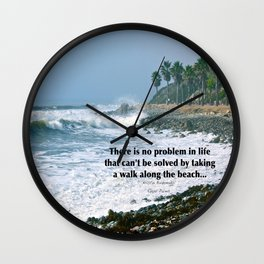 there is no problem in life that can't be solved by taking a walk along the beach... Wall Clock