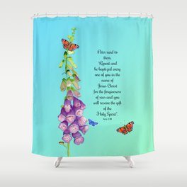 Acts 2:38 Repent and be baptized.  Foxglove flowers peacock butterflies honey bee watercolor Shower Curtain
