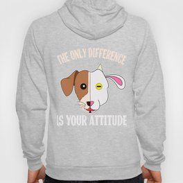"""A Cool Attitude Tee For You Saying """"The Only Difference Is Your Attitude"""" T-shirt Design Personality Hoody"""