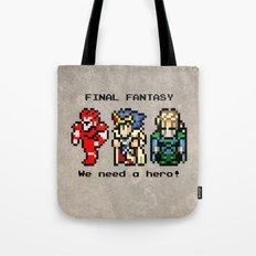 We Need A Hero Tote Bag