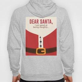 Dear Santa Good Bad Nice Naughty List Funny Design Hoody
