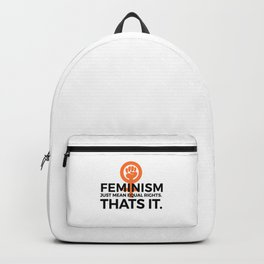 Equal Rights | Feminism Quote Feminists Gifts Backpack