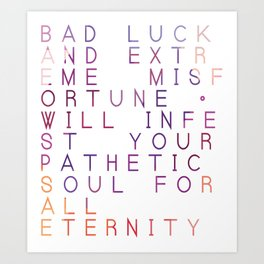 Bad Luck And Misfortune - Typography Design Art Print