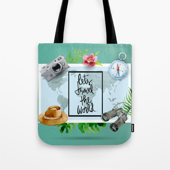 Lets Travel The World Quote  Tote Bag