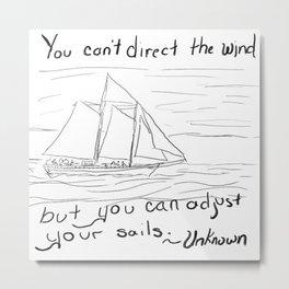 Adjust Your Sails Metal Print