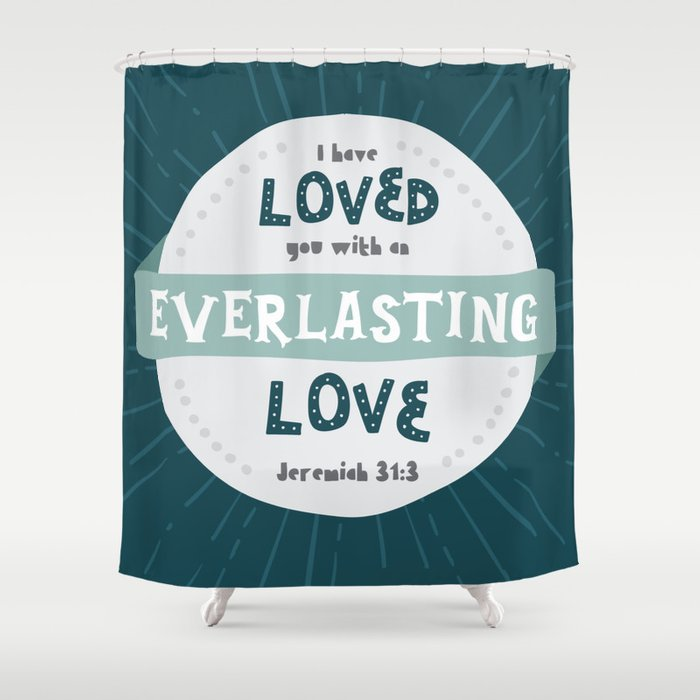 Everlasting Love Hand Lettered Bible Verse Shower Curtain By Cinacatteau