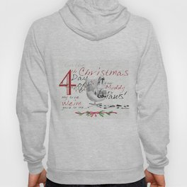 FOURTH DAY OF CHRISTMAS WEIMS Hoody