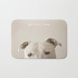 Pit bull love  Bath Mat