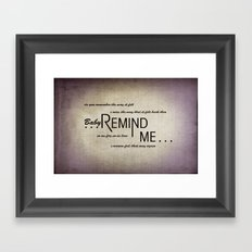 Remind Me (Horizontal) Framed Art Print