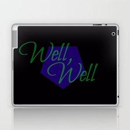 Well, well Laptop & iPad Skin