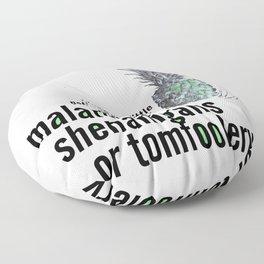 Malarkey, Shenanigans & Tomfoolery - Psych Floor Pillow