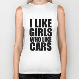 I Like Girls Who Like Cars  Biker Tank