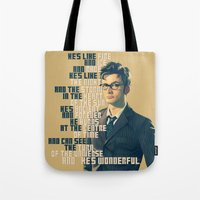 david tennant Tote Bags featuring He's Wonderful - David Tennant Doctor Who  by KanaHyde