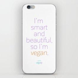 Smart & beautiful = vegan iPhone Skin