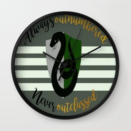 Slytherin Always Outnumbered, Never Outclassed Wall Clock