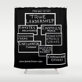 Motivating Others on True Leadership Shower Curtain