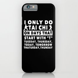 Tai Chi Funny Gift iPhone Case