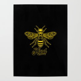 Be Kind - Bee kind Poster