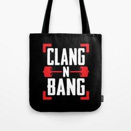Clang N Bang Tote Bag